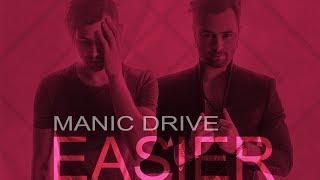 manic drive easier lyric video