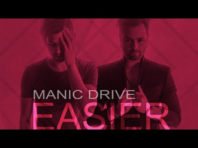 Manic Drive - Easier (Lyric Video)