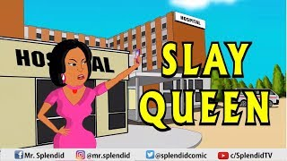 SLAY QUEEN (Splendid Cartoon)