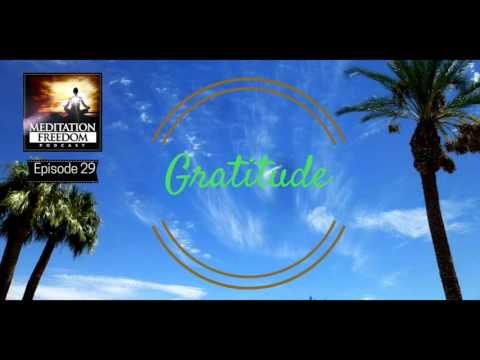 Gratitude - How to increase happiness and appreciation by practicing gratefulness