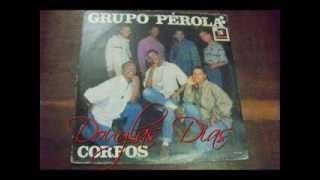 Grupo Pérola    ( Solidão Vou Vivendo )