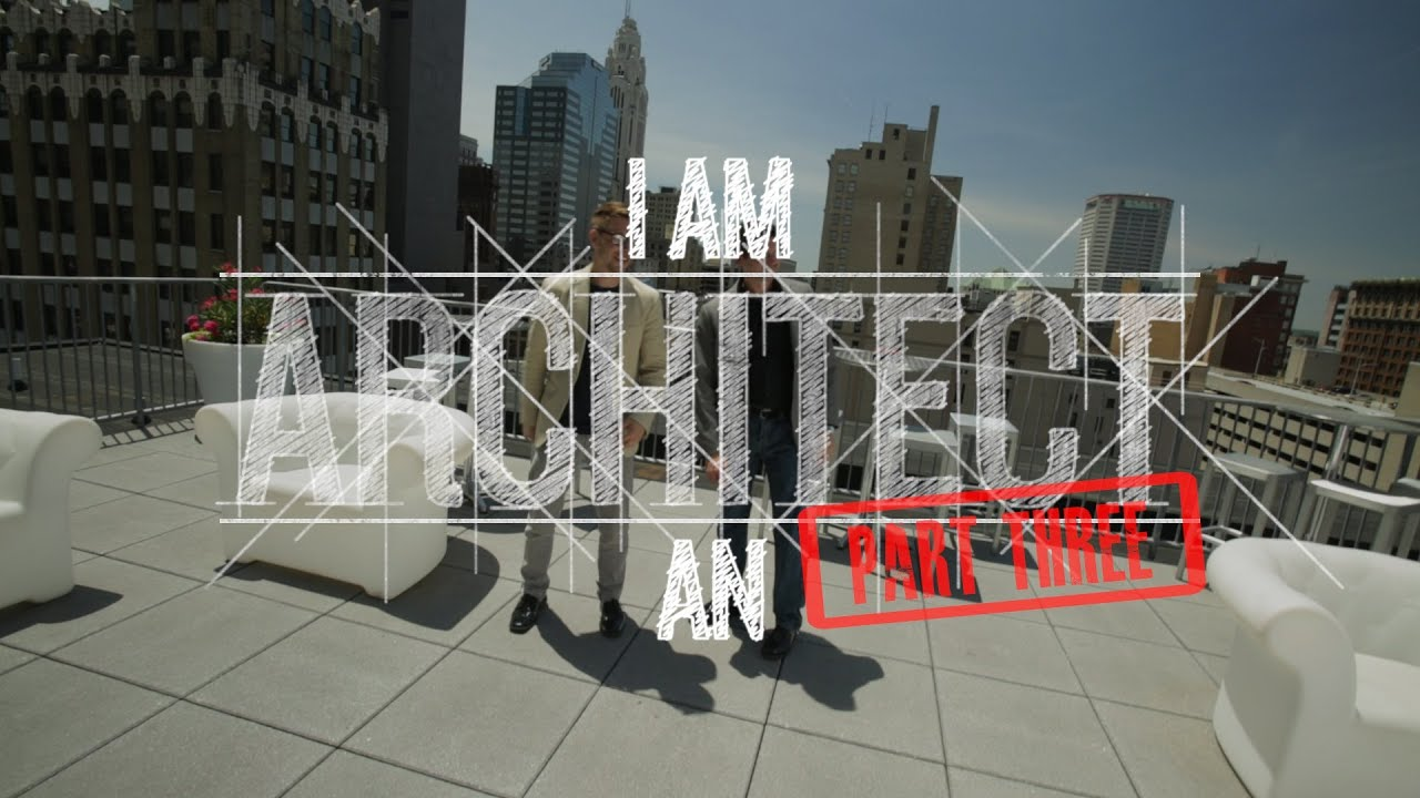 I Am An Architect Part Do The Architect Youtube