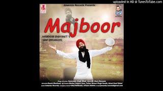 Majboor|| (Full Song) || Harminder Singh Bhatt || Latest Punjabi Song 2018 || Jawanda Records