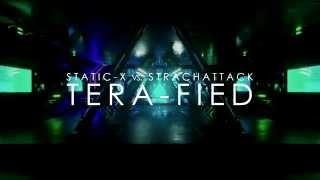Static-X vs. StrachAttack - Tera-Fied