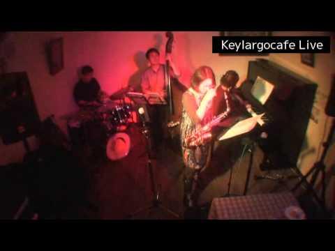 キーラーゴライブ  2015/11/14Adult Oriented Jazz前半