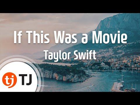 [TJ노래방] If This Was a Movie - Taylor Swift  / TJ Karaoke