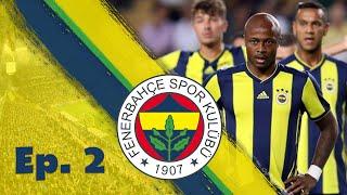 Fenerbahçe S.K.   #2   Injuries Galore!   Football Manager 2019