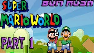 Bum Rush: Super Mario World (Part 1)