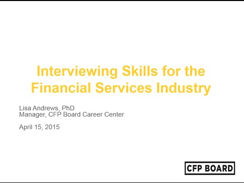 Interviewing Skills for the Financial Services Industry