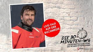 Das härteste Segelrennen der Welt!   Boris Herrmann & Andreas Wolfers   Die 30-Minuten-WG