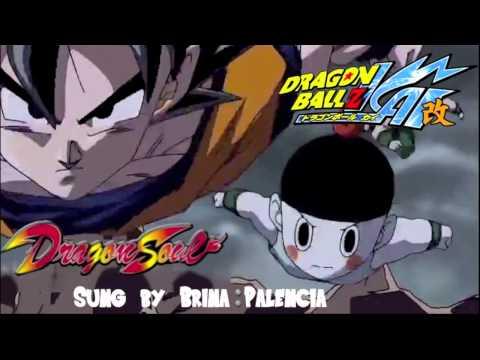 Dragon Ball Z Kai Dragon Soul Brina Palencia English, DOWNLOAD MP3