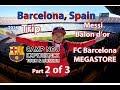 Part 2 of 3 Leo visits Barcelona Spain, Camp Nou Experience, Megastore.... Trip vlog 2018
