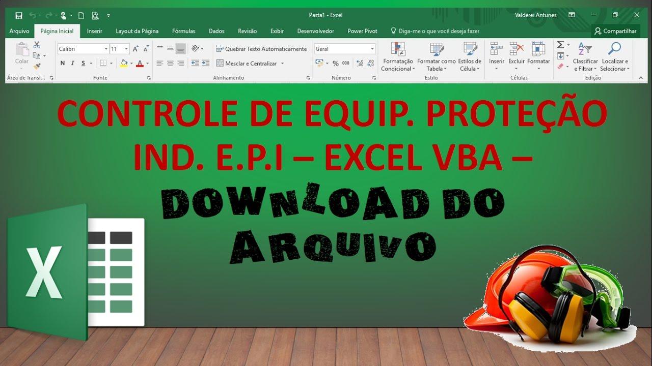 bf08cc018d1c5 Planilha de Excel para Controlar EPI com formulários em VBA - Vídeo 31    Part. 02