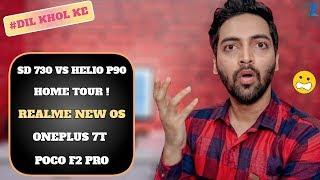 #Ask Ruhez My Home Tour,SD 730 vs Helio P90,Realme New OS,Poco F2 Pro,MIUI 11,Asus 6Z,New Setup