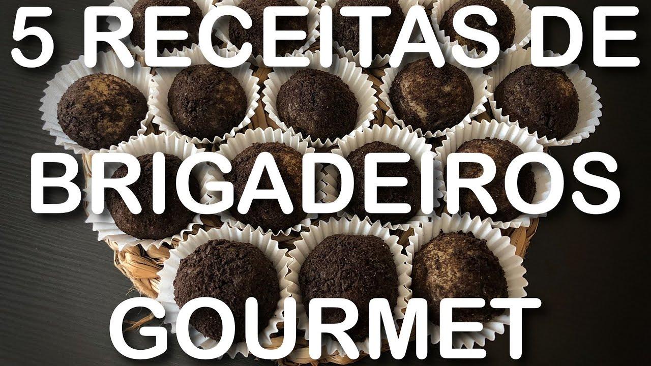 5 RECEITAS DE BRIGADEIROS GOURMET