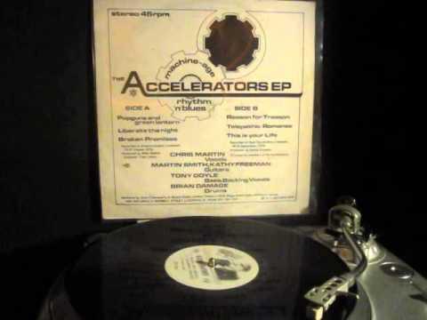 The Accelerators - Reason For Treason