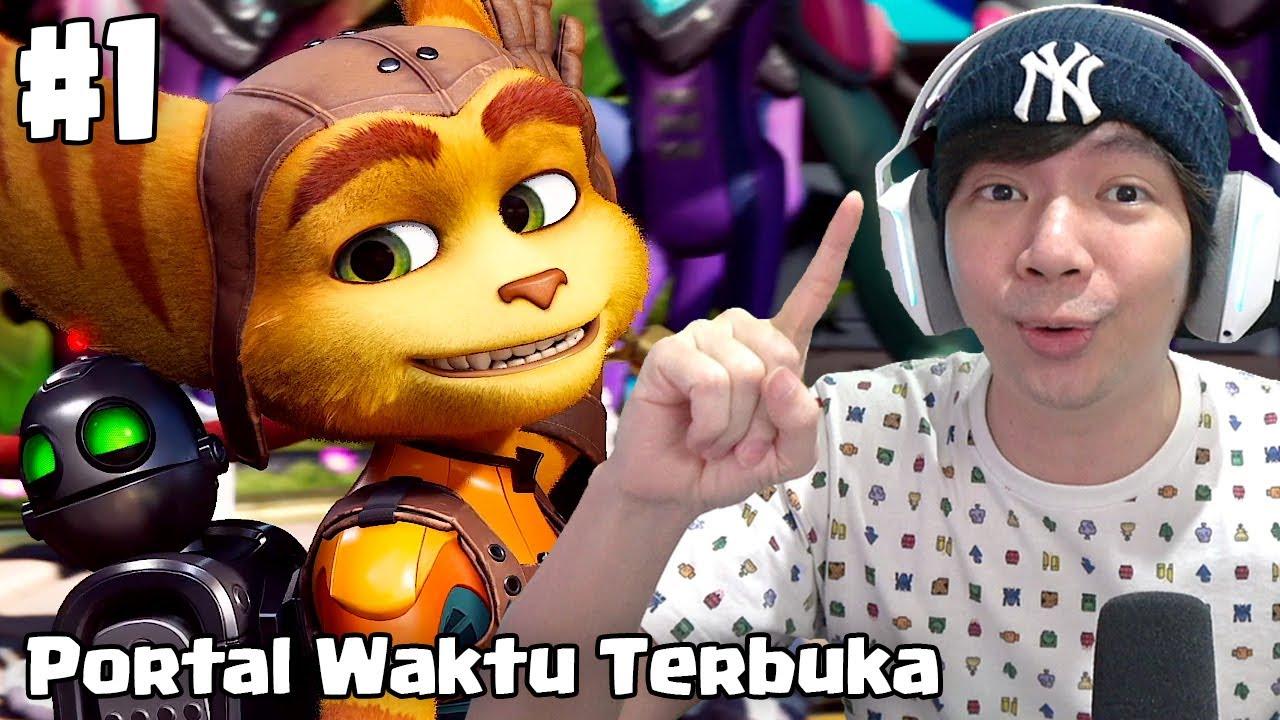 Portal Waktu Terbuka - Ratchet & Clank : Rift Apart Indonesia - Part 1