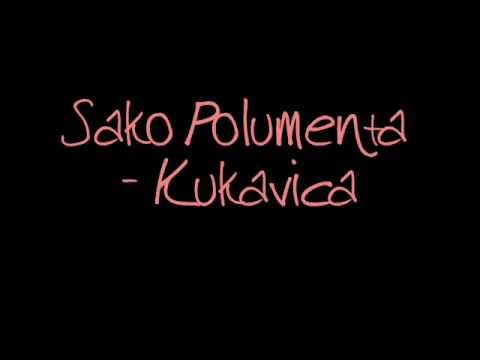 Sako Polumenta  - Kukavica
