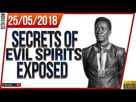 Secrets Of Evil Spirits Exposed By Evangelist Akwasi Awuah