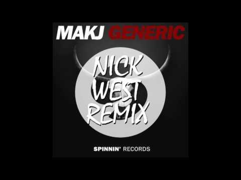 MAKJ - Generic (Nick West Festival Trap Remix)