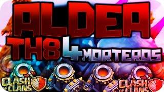 La Mejor Aldea TH8 con 4 MORTEROS || Clash of Clans Perfecta COC -Davidstar9x