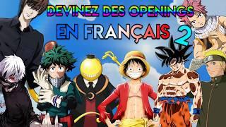 DEVINEZ DES OPENINGS EN FRANÇAIS ! (QUIZ OPENING) #2