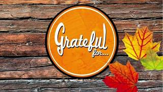 """Grateful For... :""""Blessed to Praise"""""""