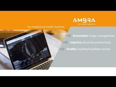 Ambra Health Hospital & Health System Demo Video