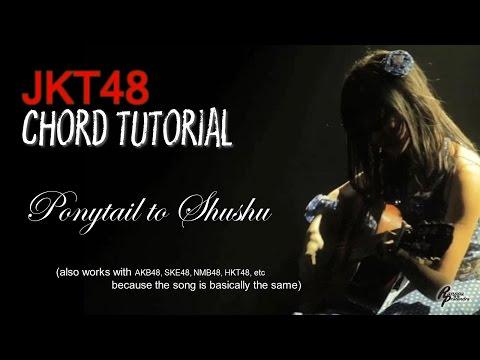 (CHORD) JKT48 - Ponytail to Shushu (FOR MEN)