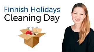 Finnish Holidays - Cleaning Day - Siivouspäivä