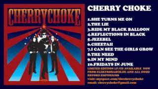 "Cherry Choke ""Reflections In Black"""