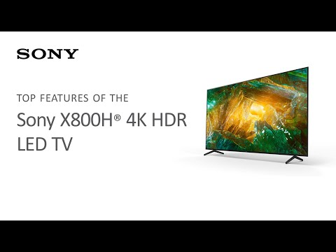 Sony X800H® 4K HDR LED TV | Product Overview