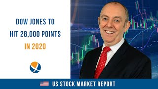 Dow Jones Index To Hit 28,000 Points In 2020