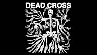 "Dead Cross ""Grave Slave"" (Pre-Order Available Now)"