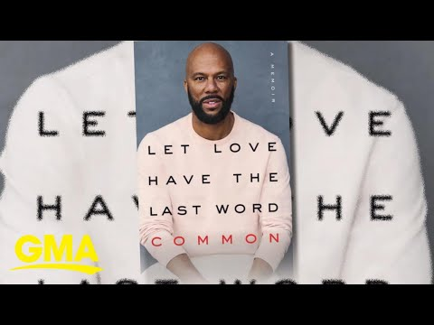Common Opens Up In New Memoir L GMA