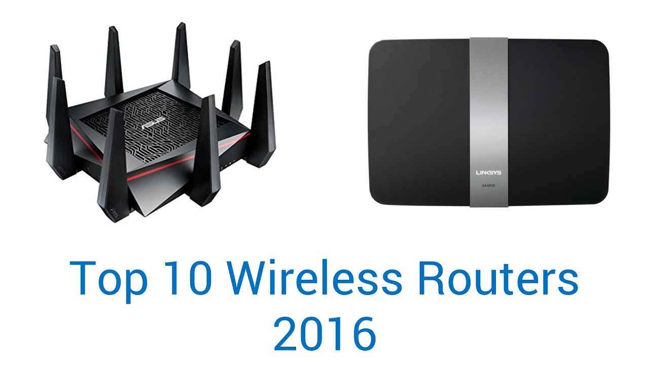 10 Best Wireless Routers 2016 - YouTube