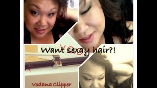 Product Review- Vodana Clipper!!! Thumbnail