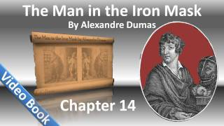 Chapter 14 - The Man in the Iron Mask by Alexandre Dumas - A Gascon, and a Gascon and a Half