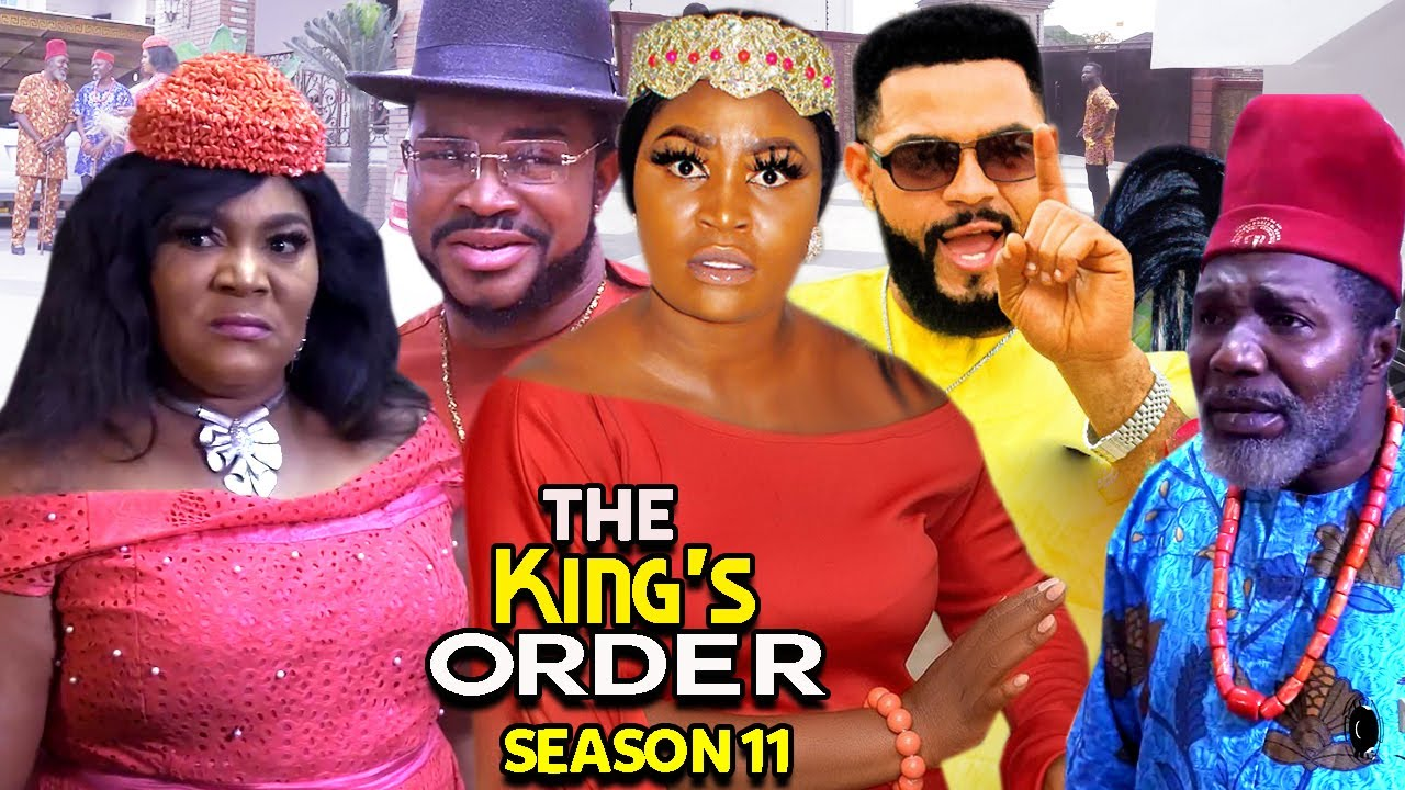 Download THE KING'S ORDER SEASON 11- (Trending New Movie)Chizzy Alichi 2021 Latest Nigerian New Movie FULL HD