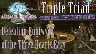 Triple Triad - Beat Ruhtwyda Of The Three Hearts Every Time!