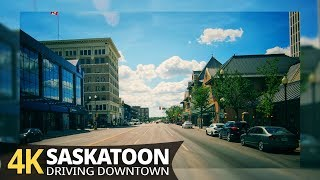 Saskatoon 4K60fps - Driving Downtown - Saskatchewan, Canada