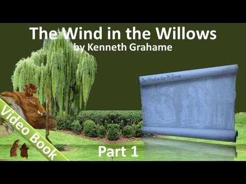 Part 1 - The Wind in the Willows Audiobook by Kenneth Grahame (Chs 01-05)