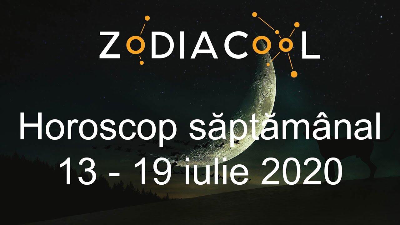 Horoscop saptamanal. Horoscop saptamana 13-19 Iulie 2020, oferit de ZODIACOOL