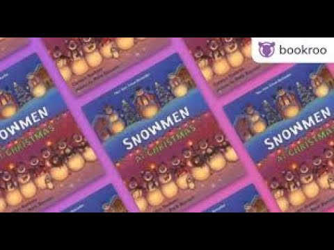 Snowmen At Christmas.Snowmen At Christmas A Read Aloud W Bonus Song