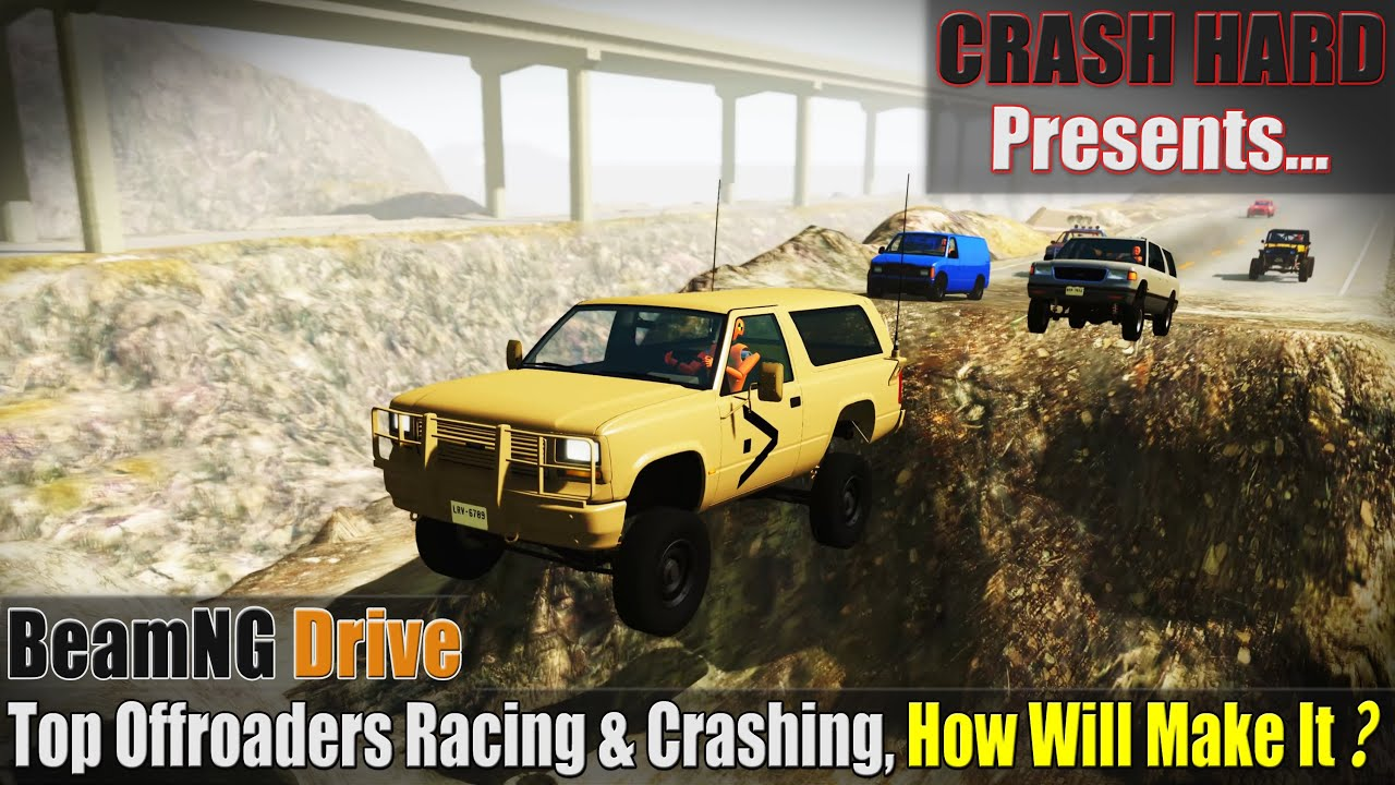 BeamNG Drive - Top Offroaders Racing & Crashing, How Will Make It?