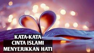 Video Kata kata cinta islami menyejukkan hati download MP3, 3GP, MP4, WEBM, AVI, FLV November 2018