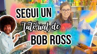SEGUI UN TUTORIAL DE BOB ROSS 🎨🖌 DEMASIADO ESTRESS!!!