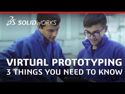 Three Things You Need to Know About Virtual Prototyping - SOLIDWORKS