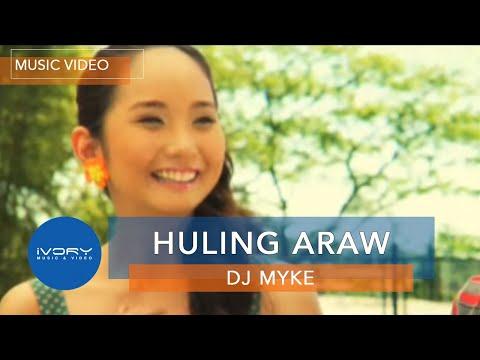 DJ Myke | Huling Araw | Official Music Video