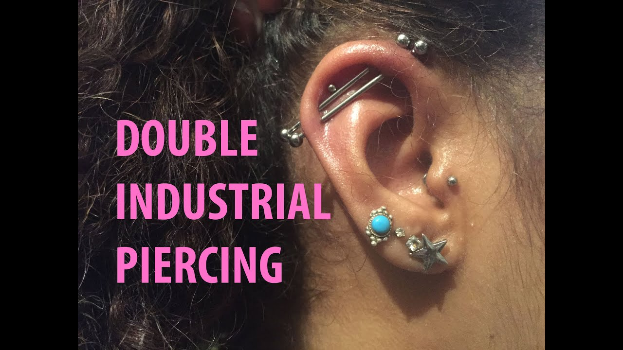 Double Industrial Piercing Getting My Second Scaffold Piercing